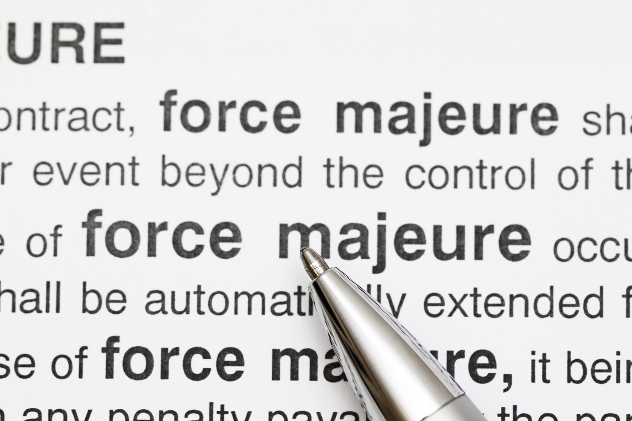 Taking A Closer Look at Force Majeure Clauses in Today's Environment
