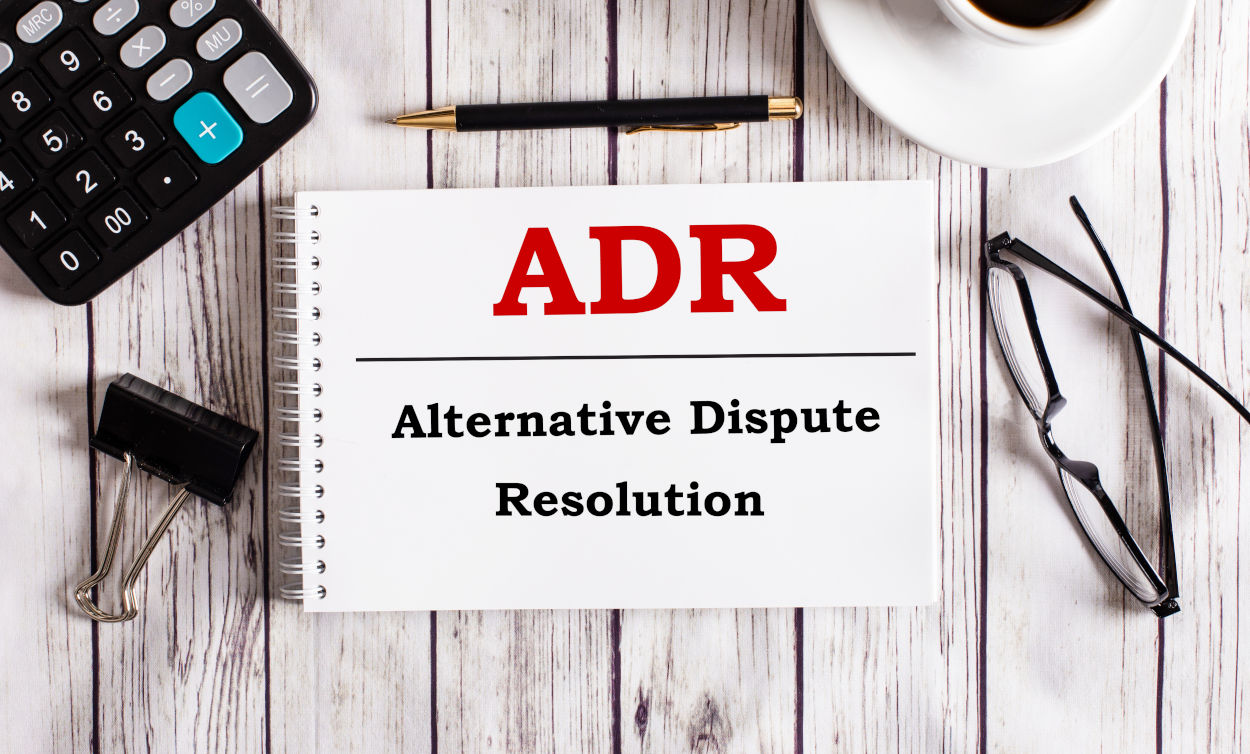 ADR Alternative Dispute Resolution